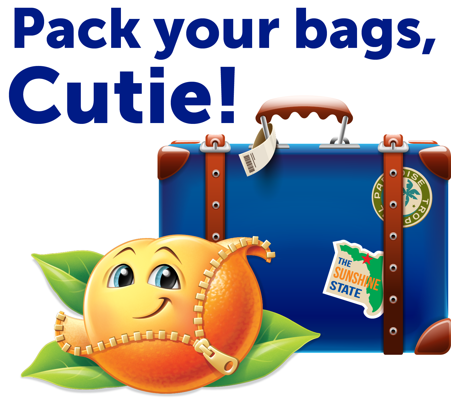 Pack your bags, Cutie!